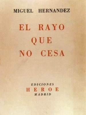 Ocho obras de Miguel Hernández