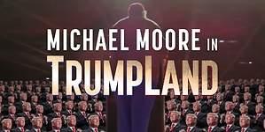 Michael Moore lanza una película sobre Donald Trump
