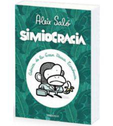 Simiocracia, el nuevo libro de Aléix Saló